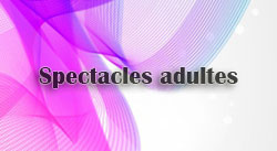 Spectacles adultes